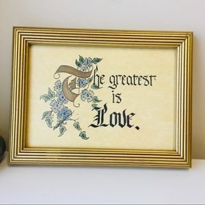 """""""The Greatest is Love"""" Calligraphy Signed Framed"""